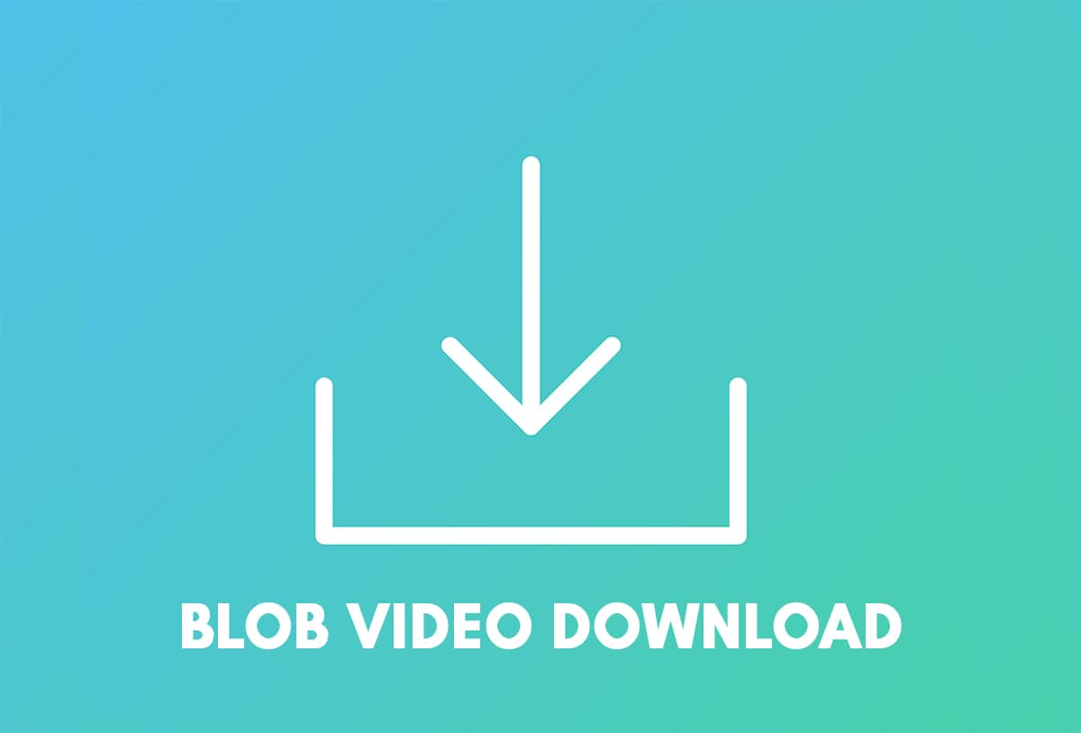 How to Download Video with Blob URL