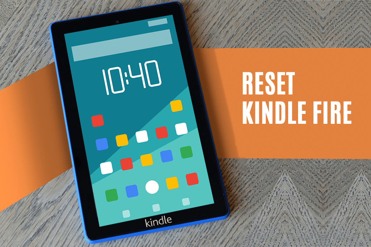 How to Soft and Hard Reset Kindle Fire
